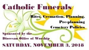 Catholic Funeral Workshop-November 3rd