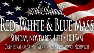 November 4th - Active and Retired Military Honored at  Red, White & Blue Mass