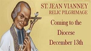 Visitation of Major Relic – St. Jean Vianney