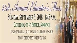 23rd Annual Educators Mass - September 9th