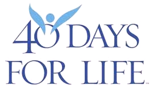 40 Days For Life - Why We Do It! - A Reflection