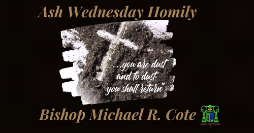 Ash Wednesday Message - Bishop Cote