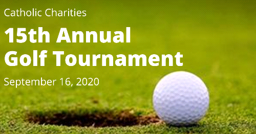 Golfers Needed!  Catholic Charities 15th Annual Golf Tournament Set to Play September 16th!