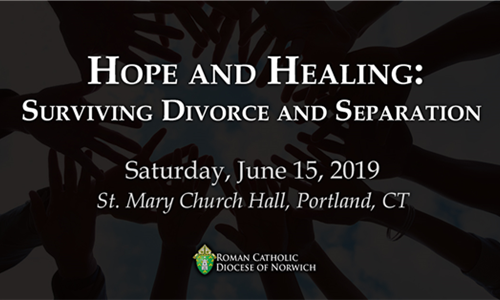 Hope and Healing for the Divorced, Separated - June 15, 2019 in Portland, CT