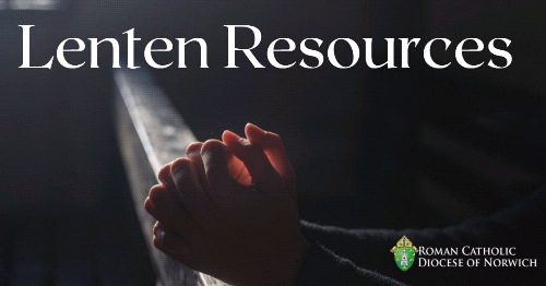 Resources to Help You on Your Lenten Journey