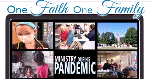 "Ministry During Pandemic - Special ""One Faith, One Family"" Edition of the Four County Catholic"