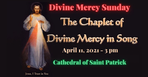 Celebrate Divine Mercy Sunday at the Cathedral of Saint Patrick.