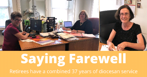 Three Familiar Faces In Diocesan Offices Retire