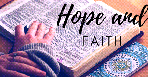 'Hope and Faith': Take Time to Listen to the Lord