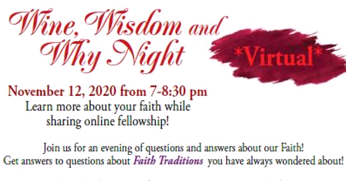 Wine, Wisdom and Why Goes Virtual