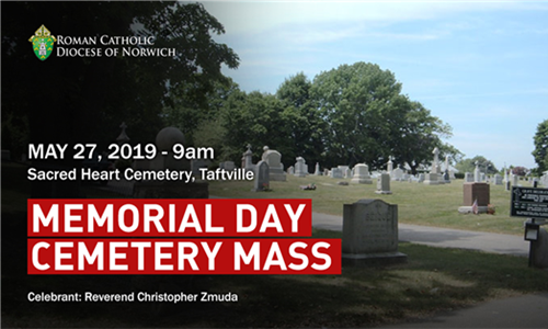 Memorial Day Cemetery Mass in Taftville, CT - May 27, 2019, at 9:00 a.m.