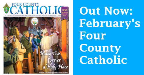 Check Out What's New in the Four County Catholic