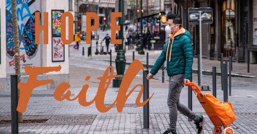 """Be Not Afraid"" - Hope & Faith During the Pandemic- OFE Launches New Video Series"