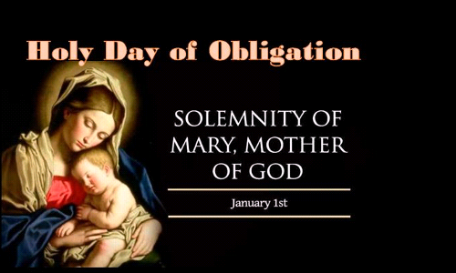 January 1, 2020 is a Holy Day of Obligation