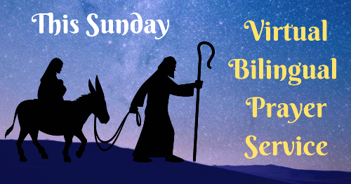 Forced Like Jesus Christ to Flee - Virtual Bilingual Prayer Service