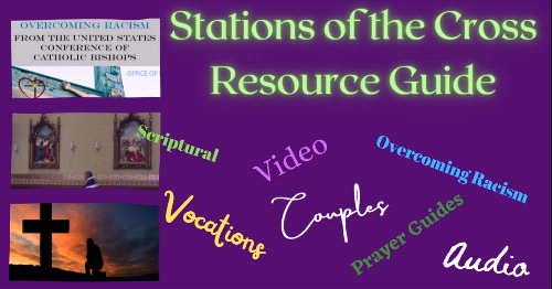 Stations of the Cross - A Resource Guide