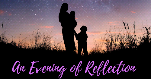 Save the Date: Evening of Reflection for Mothers