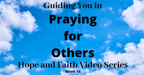 A Guided Meditation-Hope and Faith Video Series