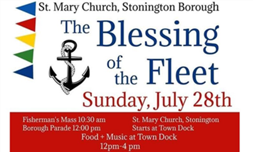 The 66th Annual Blessing Of The Fleet Is Coming To Stonington Borough
