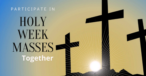 Make this a Holy Week to Remember