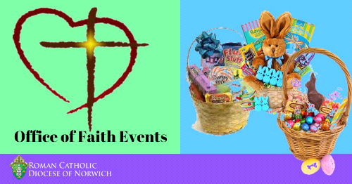Make a Memory Easter Basket Project! The Office of Faith Events needs your help!